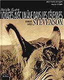 echange, troc Robert Louis Stevenson, Jean-Marie Gazagne, Marius Gibelin - Voyages avec un âne dans les Cévennes : Périple illustré