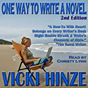 One Way to Write A Novel: Second Edition | [Vicki Hinze]