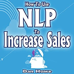 How to Use NLP to Increase Sales Audiobook