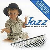 echange, troc Various - Jazz for Toddlers II