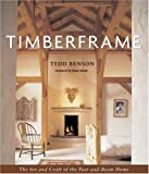 cover of Timberframe: The Art and Craft of the Post and Beam Home