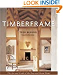 Timberframe: The Art and Craft of the...