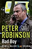Bad Boy: The 19th DCI Banks Mystery
