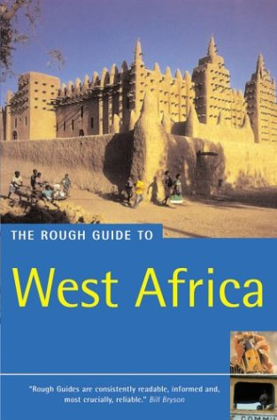 The Rough Guide to West Africa 4 (Rough Guide Travel Guides) O/P