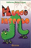 Mundo insecto (Spanish Edition)