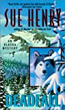 Deadfall (Alaska Mysteries) (0613292235) by Henry, Sue