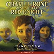 Charlie Bone and the Red Knight: Children of the Red King, Book 8 | [Jenny Nimmo]