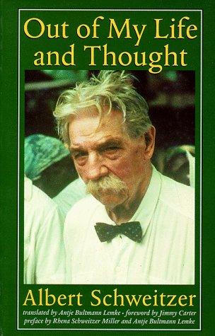 Out of My Life and Thought (Albert Schweitzer Library), Albert Schweitzer, Antje Bultmann Lemke