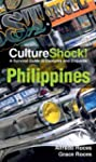 CultureShock! Philippines (Culture Sh...