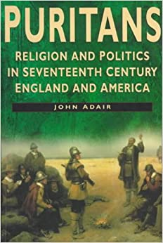 A history of puritanism in england and america in the seventeenth century