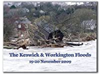 Keswick and Workington Floods: 19-20 November 2009, David Ramshaw
