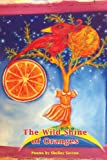 img - for The Wild Shine of Oranges book / textbook / text book