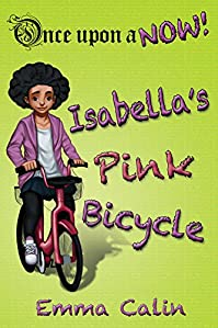 (FREE on 2/2) Isabella's Pink Bicycle: - An Illustrated, Interactive, Magical Bedtime Story Chapter Book Adventure For Kids by Emma Calin - http://eBooksHabit.com