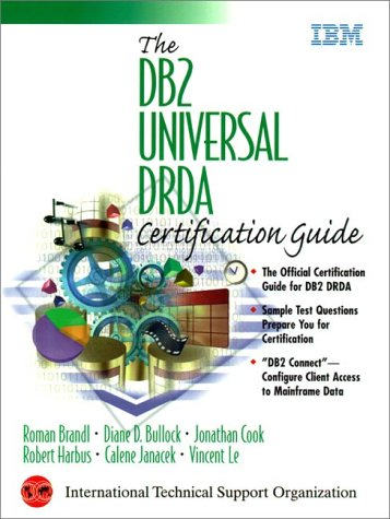The DB2 Universal DRDA Certification Guide
