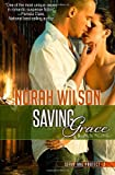 Saving Grace: Book 2 in the Serve and Protect Series (Volume 2)