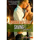 Saving Grace: Book 2 in the Serve and Protect Series (Volume 2) ~ Norah Wilson
