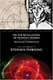 On The Revolutions of Heavenly Spheres (On the Shoulders of Giants) (0762420219) by Copernicus, Nicolaus