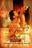 Yvettes Verzauberung: Scanguards Vampire (Volume 4) (German Edition)