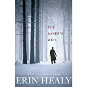 The Baker's Wife | [Erin Healy]