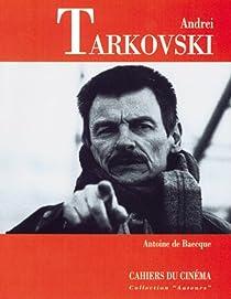 Andre� Tarkovski par Baecque