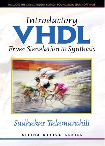 Introductory VHDL: From Simulation to Synthesis