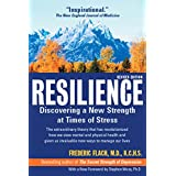 Resilience: Discovering a New Stength at Times of Stress