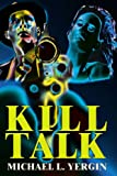 img - for Kill Talk book / textbook / text book