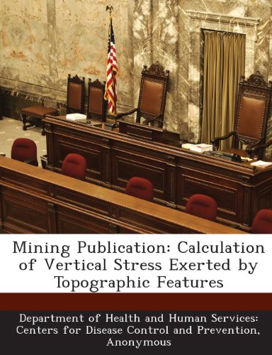 Mining Publication: Calculation of Vertical Stress Exerted by Topographic Features
