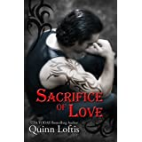 Sacrifice of Love, (Book 7 The Grey Wolves) (The Grey Wolves Series) ~ Quinn Loftis