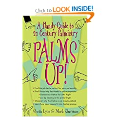 Palms Up!: A Handy Guide to 21st Century Palmistry