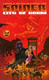 The Spider: City of Doom (Spider (Baen Books))