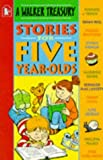 Stories for Five-Year-Olds (Treasure) (0744543428) by King-Smith, Dick
