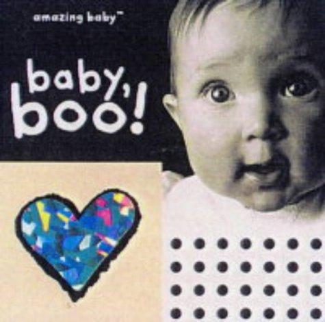 Amazing Baby: Baby Boo! (Amazing Baby)