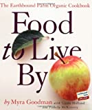 Search : Food to Live By: The Earthbound Farm Organic Cookbook