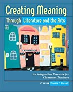 Creating Meaning Through Literature and the Arts by Cornett, Claudia E.