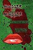 Hugger - Mugger: A Carlton Winship Novel (1451225229) by Brown, Robert M.