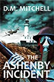 The Ashenby Incident: (Psychological thriller and horror) (The Ashenby Trilogy Book 1) (English Edition)