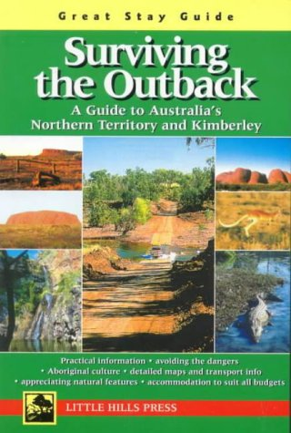 Surviving the Outback: A Guide to Australia's