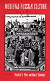 Medieval Russian Culture, Volume II (California Slavic Studies)