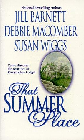 That Summer Place, Barnett,Jill/Wiggs,Susan/Macomber,Debbie