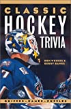 img - for Classic Hockey Trivia: Quizzes * Games * Puzzles book / textbook / text book