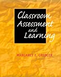 Classroom assessment and learning /