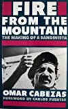 Fire from the Mountain: Making of a Sandinista (0224028383) by Cabezas, Omar
