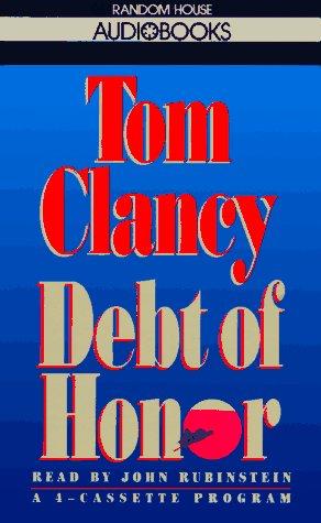 Debt of Honor, TOM CLANCY, JOHN RUBINSTEIN