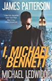 I, Michael Bennett James Patterson