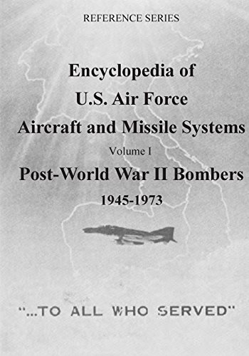 encyclopedia-of-us-air-force-aircraft-and-missile-systems-post-world-war-ii-bombers-1945-1973-volume