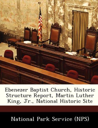 Ebenezer Baptist Church, Historic Structure Report, Martin Luther King, Jr., National Historic Site