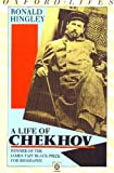 A Life of Chekhov (Oxford lives) (0192852000) by Hingley, Ronald