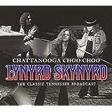 Chattanooga Choo Choo : The Classic Tennessee Broadcast