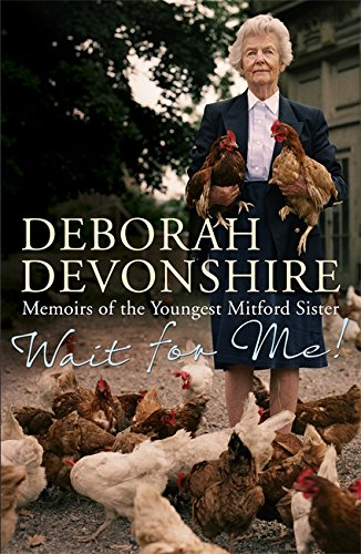 Wait For Me: Memoirs of the Youngest Mitford Sister